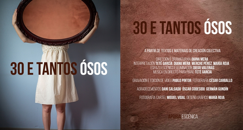 Companhia de Teatro: Aporía  Escénica (Vigo - Galiza). 30 e tantos ossos