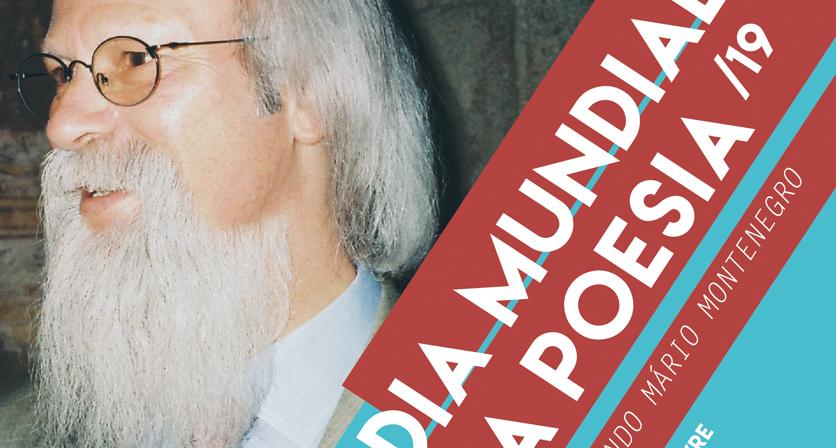 Recordando Mário Montenegro - Dia Mundial da Poesia`19 1