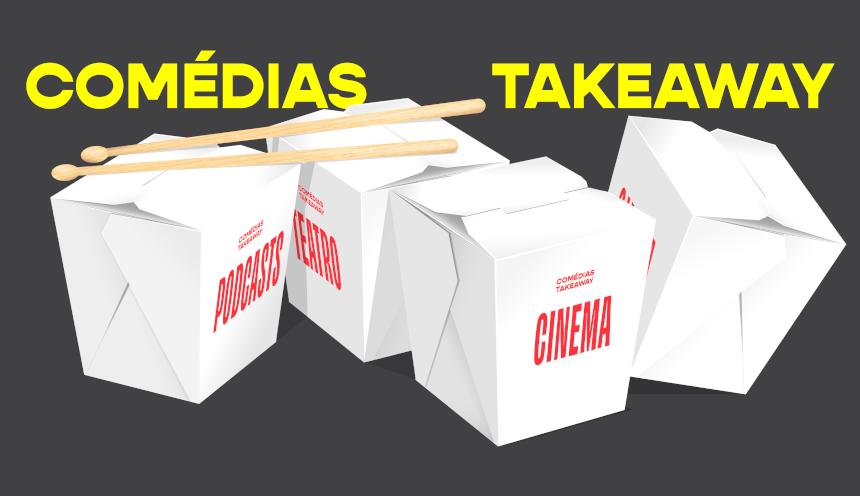 Comédias Takeaway
